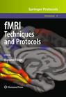 fMRI Techniques and Protocols