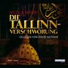 Die Tallin-Verschwörung