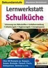 Lernwerkstatt Schulküche Über 80 Rezepte zu Suppen, Salaten, Eintöpfen, Fleisch, Fisch, Gemüse u.v.m.