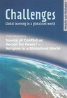 Challenges. Source of Conflict or Recipe for Peace? - Religion in a Globalised World