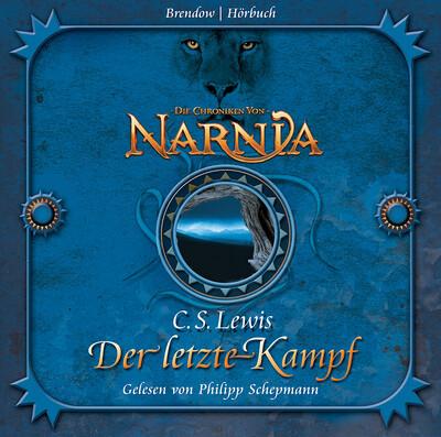 Die Chroniken von Narnia 07: Der letzte Kampf als Hörbuch Download
