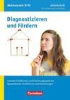 Diagnostizieren und Fördern in Mathematik 9./10. Schuljahr. Lineare Funktionen und Gleichungssysteme, Quadratische Funktionen und Gleichungen