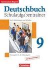 Deutschbuch 9. Jahrgangsstufe. Gymnasium Bayern. Schulaufgabentrainer mit Lösungen