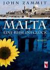 Malta - eine Reise ins Glück