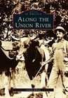 Along the Union River