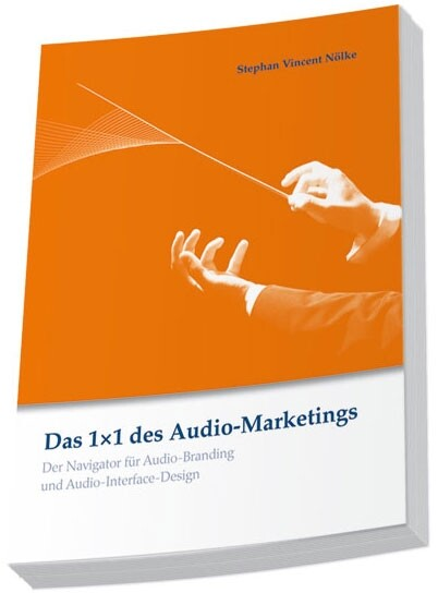 Das 1x1 des Audio-Marketings als Buch