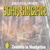 Geisterjäger John Sinclair 50 - Zombies in Manhattan