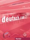 deutsch.com 2. A2. Arbeitsbuch mit Audio-CD zum Arbeitsbuch