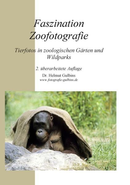 Faszination Zoofotografie als Buch