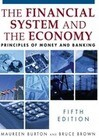 The Financial System of the Economy: Principles of Money and Banking