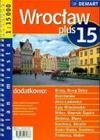 Wroclaw plus 15 plan miasta 1:15 000
