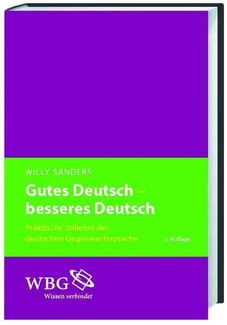Gutes Deutsch - besseres Deutsch als Buch