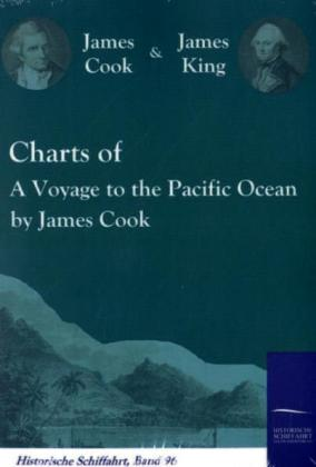 Charts of A Voyage to the Pacific Ocean by James Cook als Buch