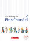 Ausbildung im Einzelhandel 2. Ausbildungsjahr. Neubearbeitung.Allgemeine Ausgabe. Fachkunde