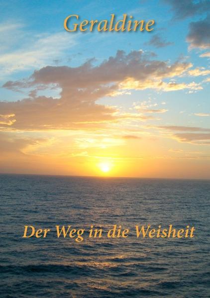 Der Weg in die Weisheit als Buch