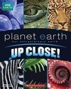 Planet Earth: Up Close