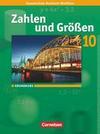 Zahlen und Größen 10. Schuljahr. Grundkurs. Schülerbuch. Kernlehrpläne Gesamtschule Nordrhein-Westfalen
