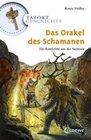Tatort Geschichte. Das Orakel des Schamanen
