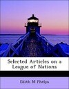 Selected Articles on a League of Nations