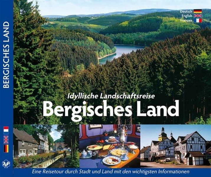 Idyllische Landschaftsreise Bergisches Land als Buch