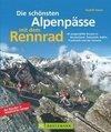 Die schönsten Alpenpässe mit dem Rennrad