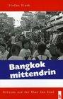 Bangkok mittendrin