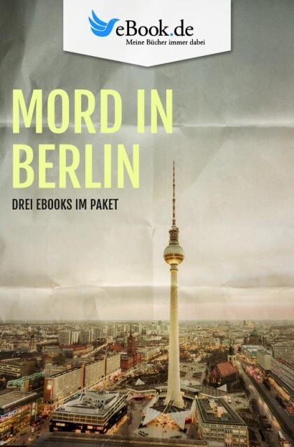 Mord in Berlin