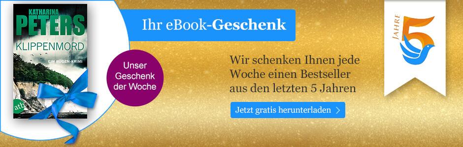 Wir schenken Ihnen jede Woche einen Bestseller aus den letzten 5 Jahren
