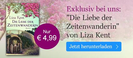 Exklusiv bei eBook.de: Die Liebe der Zeitenwanderin von Liza Kent