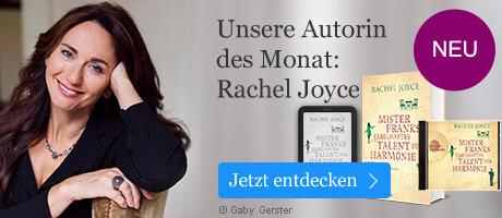 Unsere Autorin des Monats: Rachel Joyce