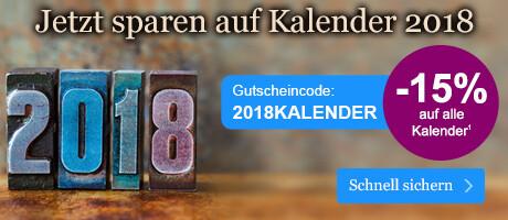 Jetzt 15% Rabatt auf Kalender für 2018 sichern!