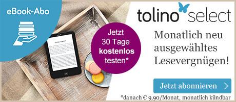 tolino select - das eBook Abo bei eBook.de entdecken - 30 Tage kostenlos!