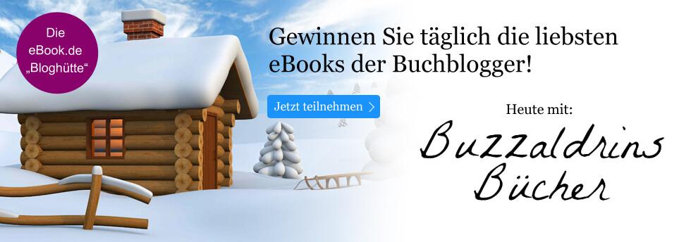 Bloghütte: Gewinnen Sie die Lieblings-eBooks der Buchblogger