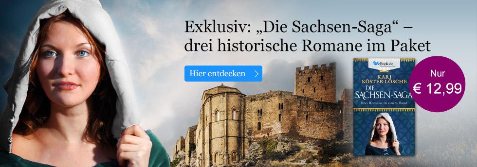 Exklusiv: Die Sachsen-Saga von Kari Köster-Lösche - drei historische Romane im Paket