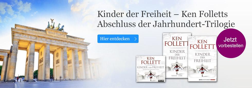 Ken Folletts Kinder der Freiheit - jetzt vorbestellen
