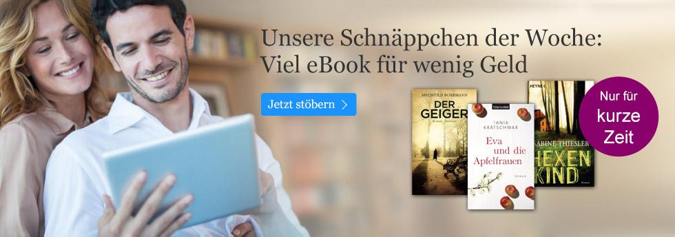 Die Schnäppchen der Woche bei eBook.de - viel eBook für wenig Geld.