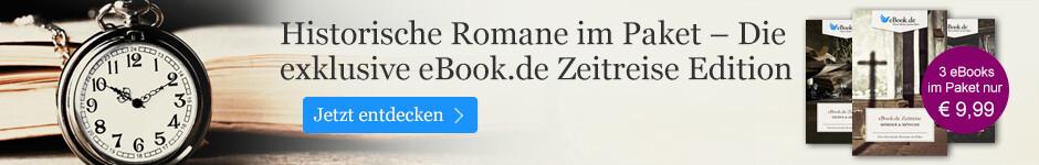 Exklusiv: Die eBook.de Zeitreise - historische Romane im Paket entdecken.