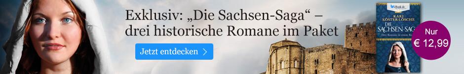 Die Sachsen-Saga von Kari Köster-Lösche - drei historische Romane im Paket.