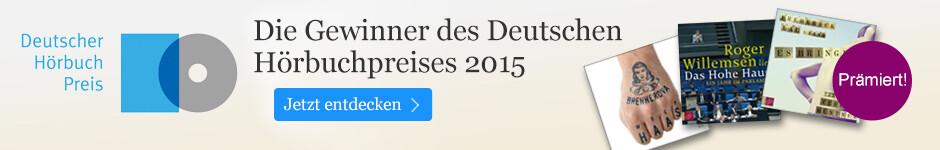 Die Gewinner des Deutschen Hörbuchpreises 2015 bei eBook.de.