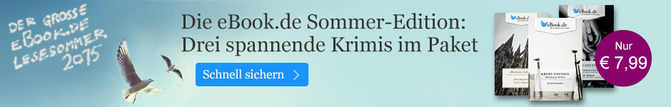 Die eBook.de Sommer-Edition: Drei spannende eBook Krimis
