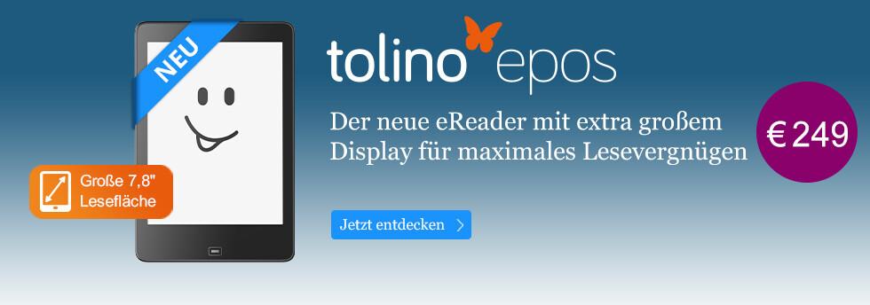 Der tolino epos mit extra großem Display - jetzt bei bei eBook.de sichern für 249 EUR