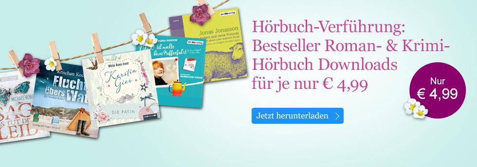 Bestseller Roman- und Krimi-Hörbuch Downloads - nur € 4,99