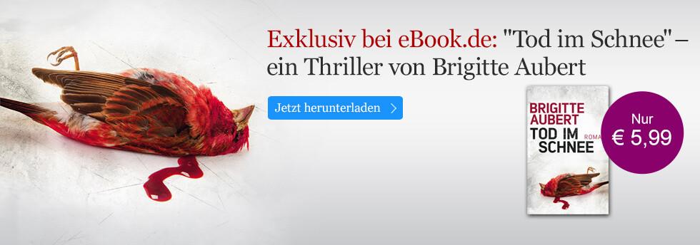 Exklusiv bei eBook.de: Tod im Schnee von Brigitte Aubert