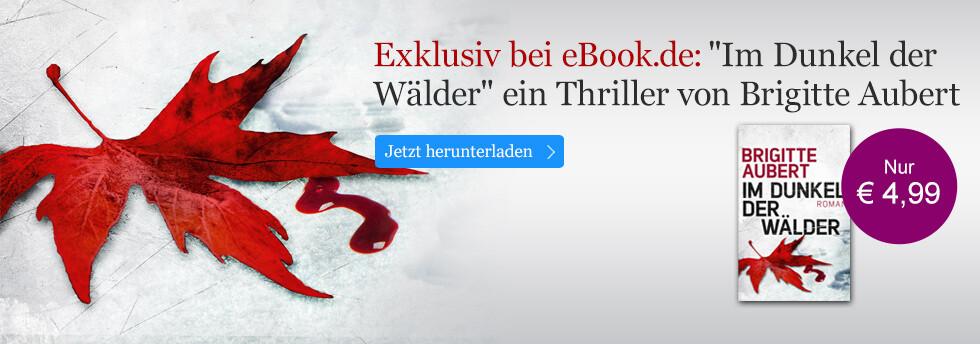Exklusiv bei eBook.de: Brigitte Aubert, Im Dunkel der Wälder