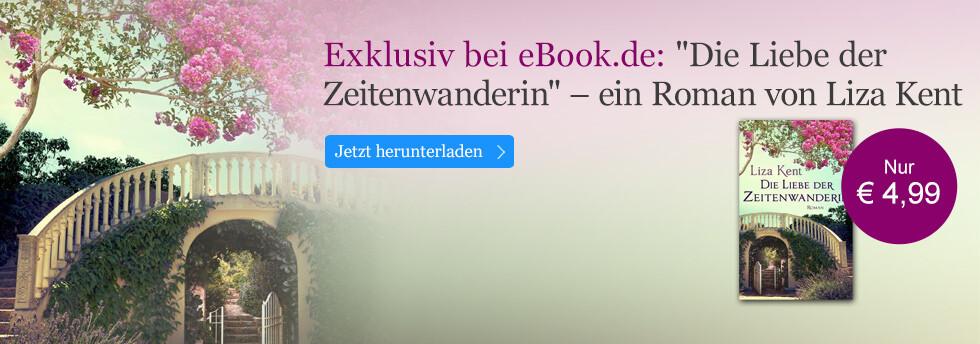 Exklusiv bei eBook.de: Die Liebe der Zeitenwanderin