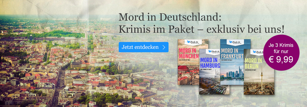 Mord in Deutschland: Exklusive Krimipakete bei eBook.de