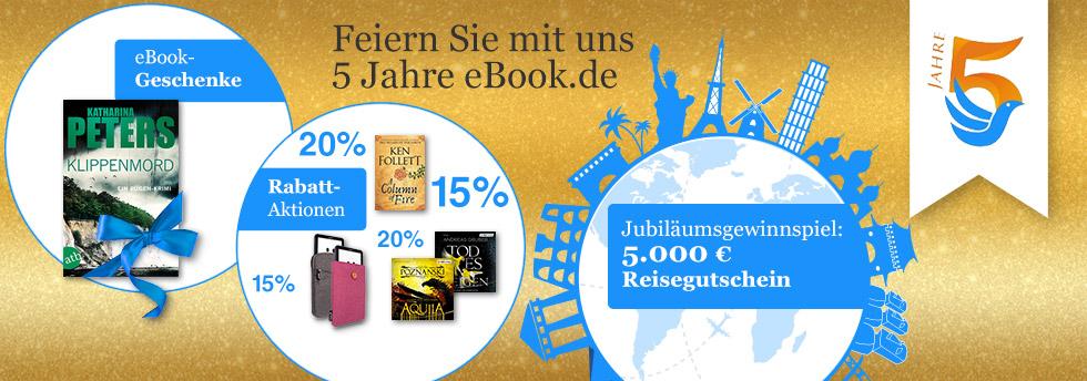 Feiern Sie mit uns 5 Jahre eBook.de!