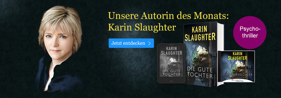 Karin Slaughter - unsere Autorin des Monats