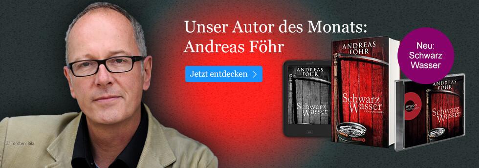 Autor des Monats Juni: Andreas Föhr mit