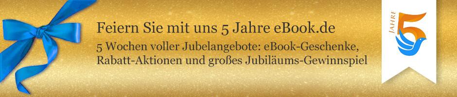 Feiern sie mit uns 5 Jahre eBook.de